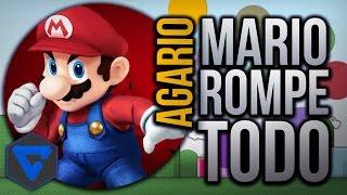 MARIO ROMPE CON TODO !! | AGARIO AGAR.IO - BERSGAMER