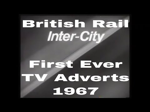 British Rail's first ever TV adverts in 1967