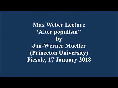 Max Weber Lecture with Jan-Werner Mueller (Princeton University), 17 January 2018