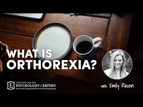 What Is Orthorexia? with Emily Rosen