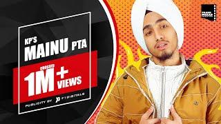 MAINU PTA - KP   KP Music   Latest Punjabi Song 2020   New Punjabi Song 2020