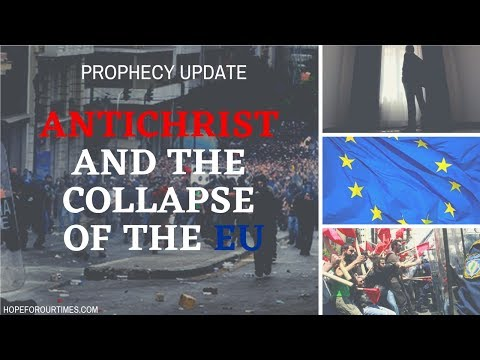 """Prophecy Update: Antichrist and the Collapse of the EU"" Mp3"