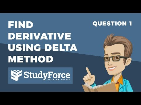 📚 How to find the derivative by the delta method, first principles (Question 1)