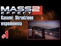 Let's Play: Mass Effect 2: Skradzione Wspomnienia Kasumi odc. 1 -