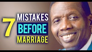 7 mistakes to avoid before marriage by E.A Adeboye (Love series)