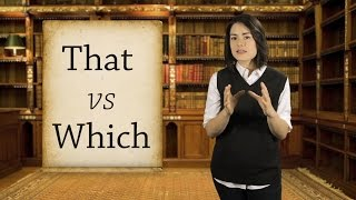 English Grammar Basics: That vs Which