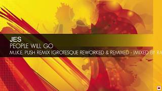 JES People Will Go M I K E Push Remix RAM Grotesque Reworked Remixed