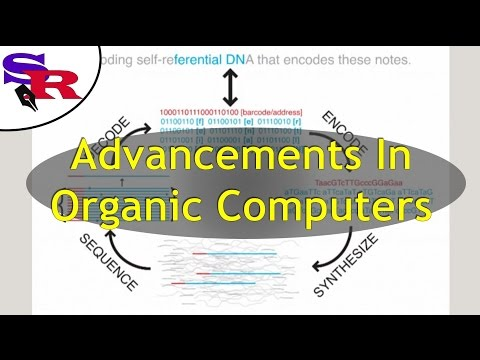 Advancements In Organic Computers