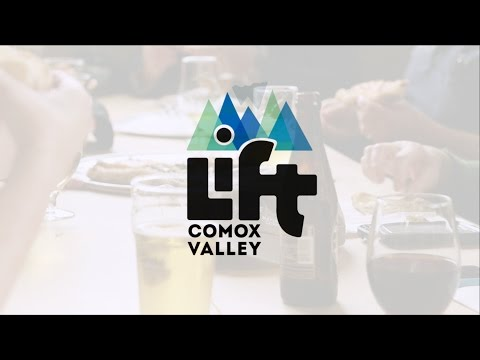 LIFT Comox Valley - Join Us || #WeAreYQQ