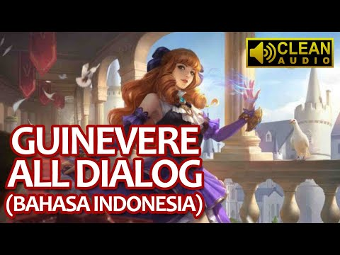Guinevere Voice & Quotes (Terjemahan) | Mobile Legends