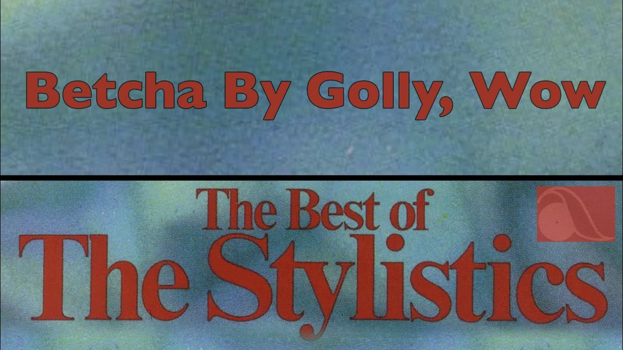 the-stylistics-betcha-by-golly-wow-amherst-records