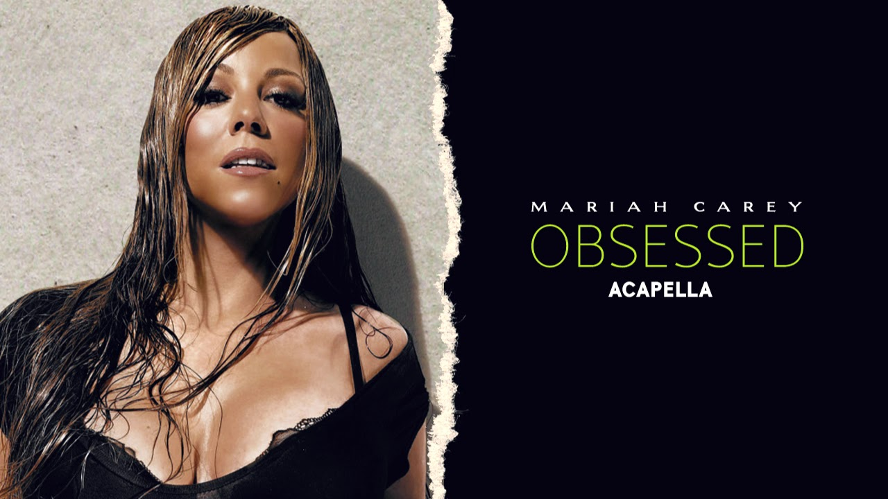 mariah carey obsessed acapella youtube. Black Bedroom Furniture Sets. Home Design Ideas