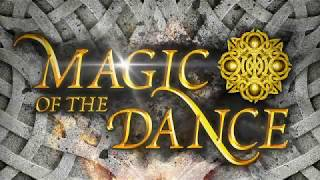 MAGIC OF THE DANCE 2017 Trailer