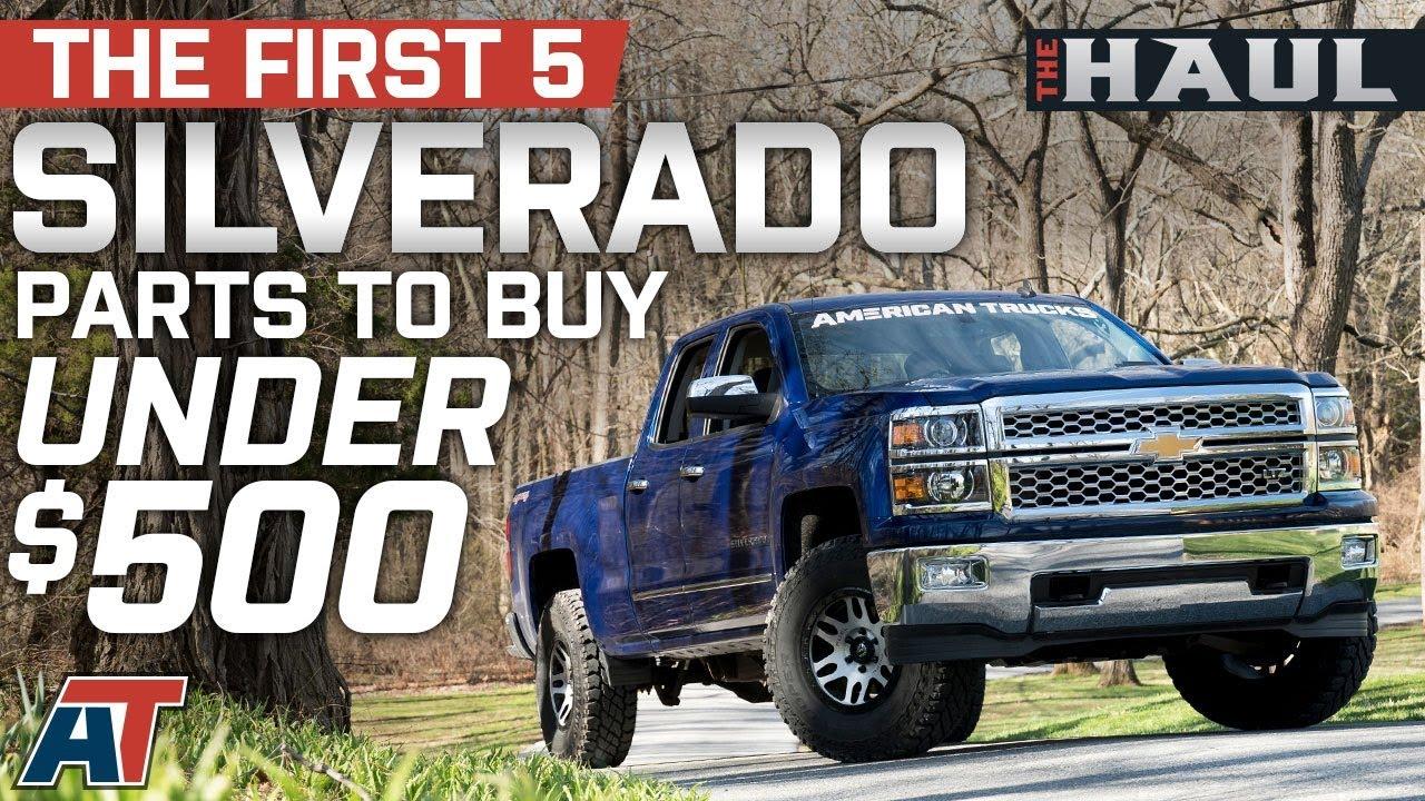 2018 Chevy Silverado >> The First 5 Silverado Parts You Should Buy Under $500 For 2014 - 2018 Chevrolet Silverado - The ...