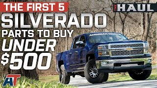 The First 5 Silverado Parts You Should Buy Under $500 For 2014 - 2018 Chevrolet Silverado - The Haul