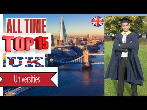 ALL TIME TOP 15 UK UNIVERSITIES WITH CAMPUS TOUR | Study In UK