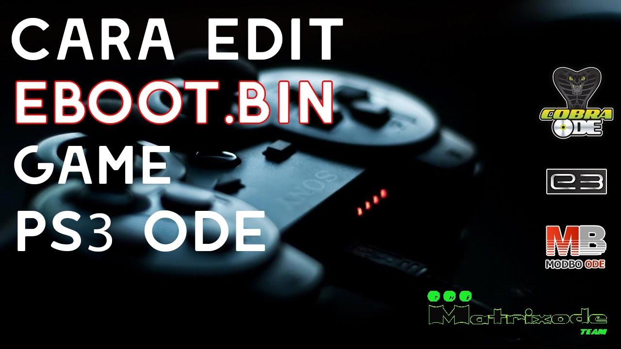 Cara Resign EBOOT BIN pada Game PS3 ODE