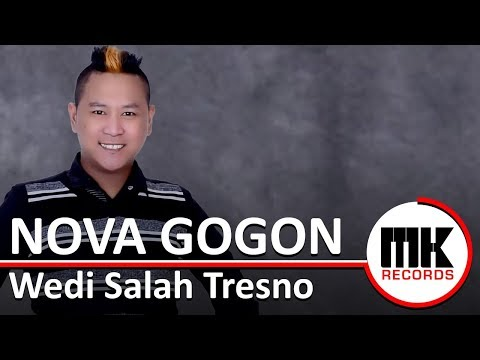 Nova Gogon - Wedi Salah Tresno | Video Lirik