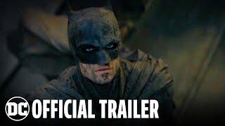 The Batman - Official Trailer | DC