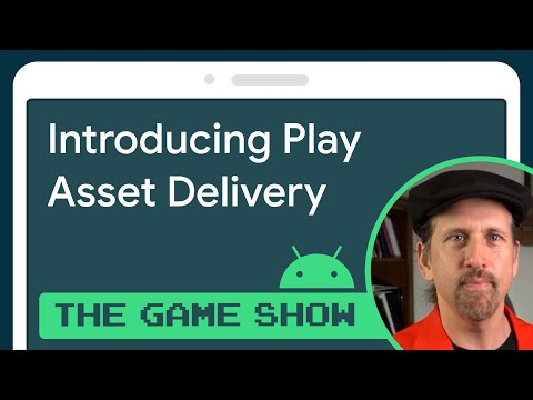 Introducing Play Asset Delivery - Android Game Dev Show