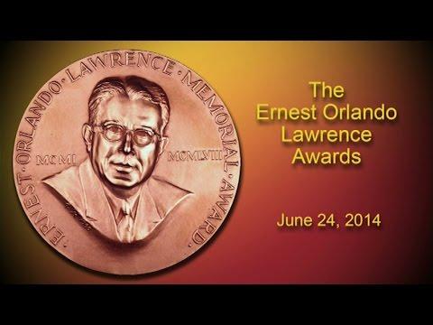 The Ernest Orlando Lawrence Awards