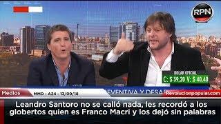 Leandro Santoro no se calló nada y les recordó a los globo...