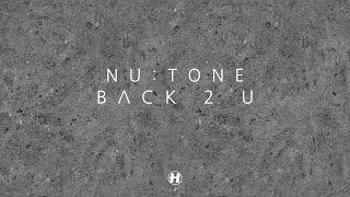 Nu:Tone - Back 2 U