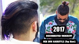 2017 -Disconnected Undercut And Men Bun Hairstyle (Top Knot) ★ Men's hair & styling ★