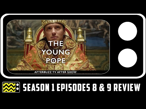 The Young Pope Season 1 Episodes 8 & 9 Review & After Show | AfterBuzz TV