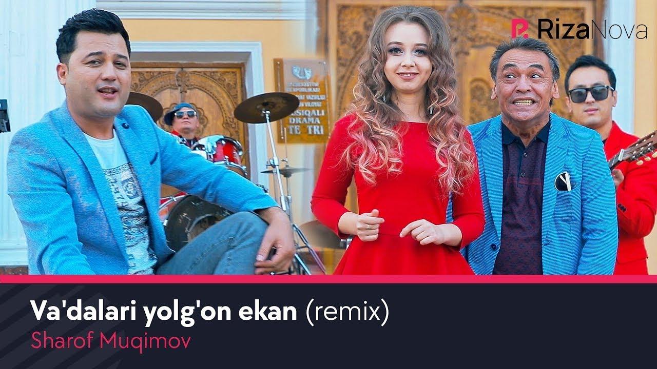 Sharof Muqimov - Va'dalari yolg'on ekan (remix) (Official Music Video) онлайн томоша килиш