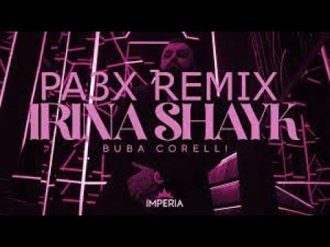 Buba Corelli – Irina Shayk (PA3X REMIX)