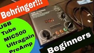 Behringer Tube Ultragain MIC500USB: Audiophile Vacuum Tube Preamplifier (Review)