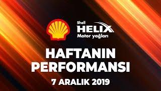 Shell Helix ile Haftanın Performası 2. Bölüm (14.Hafta)