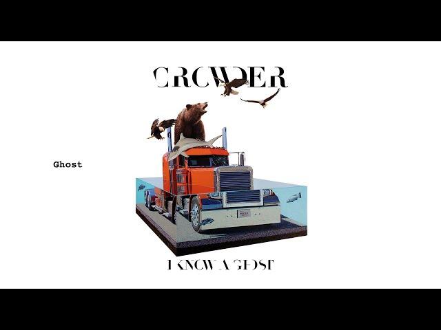 Crowder - Ghost (Audio)