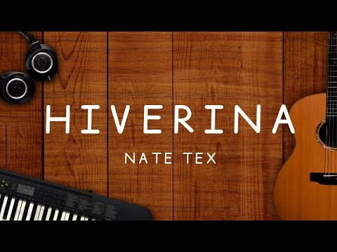 Nate Tex - Hiverina [Lyrics]
