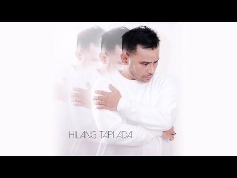 Judika - Hilang Tapi Ada (Official Music Video)