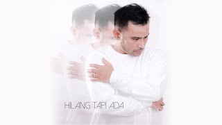 Download lagu Judika - Hilang Tapi Ada (Official Music Video)