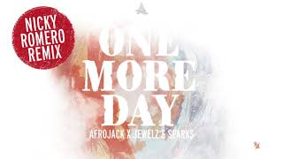 Afrojack x Jewelz & Sparks – One More Day (Nicky Romero Remix)
