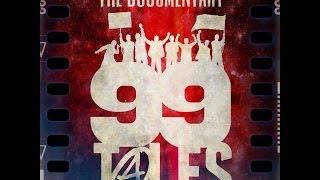 *99 Tales* The Documentary teaser test