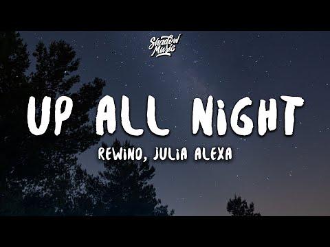 Rewind & Julia Alexa - Up All Night (Lyrics)