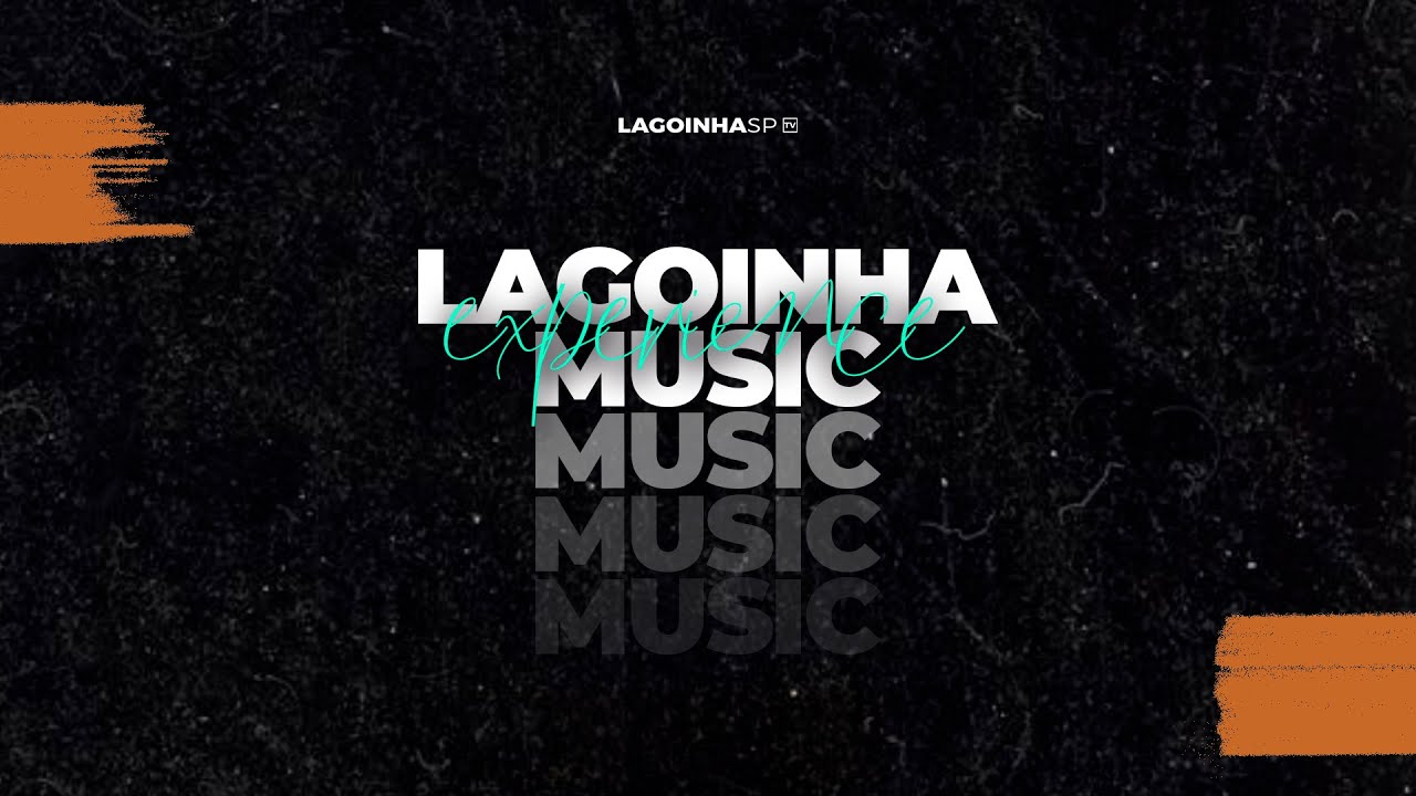 LAGOINHA MUSIC EXPERIENCE