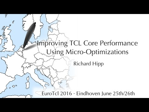 Improving TCL Core Performance Using Micro-Optimizations (Richard Hipp)
