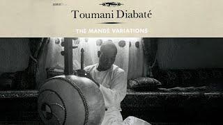 Toumani Diabaté - Djourou Kara Nany (Official Audio)