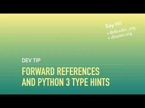 Forward References and Python 3 Type Hints