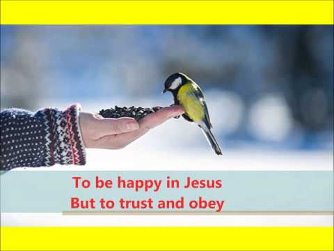 Trust and Obey   Lyrics and Voice