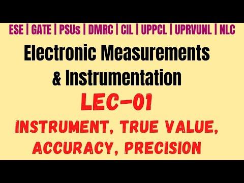 Lec-01 | Measurement, Instrument, True Value, Accuracy & Precision