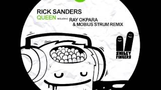Rick Sanders Queen Ray Okpara Mobius Strum Remix Smiley Fingers