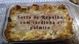 TORTA DE REPOLHO COM SARDINHA  E PALMITO - LOW CARB