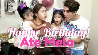 Happy 5th Birthday Ate Mela! We Love You Ate!