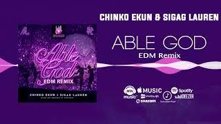 Chinko Ekun ft. Sigag Lauren - Able God (EDM Remix) [Official Audio] | FreeMe TV